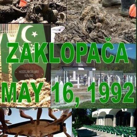 Sjećanje na zločin u Zaklopači 16. maja 1992. godine